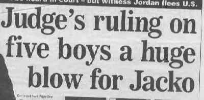 Judge's ruling on five boys a huge blow for Jacko