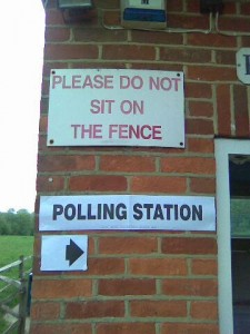 "Sign above a polling station: ""Do not sit on the fence"""