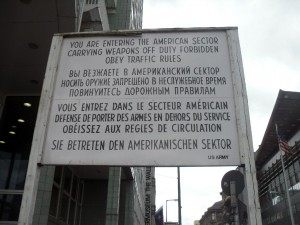"Checkpoint Charlie ""You Are Entering The American Sector"" sign"